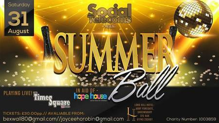 Summer ball for Hope House and Ty gobiath