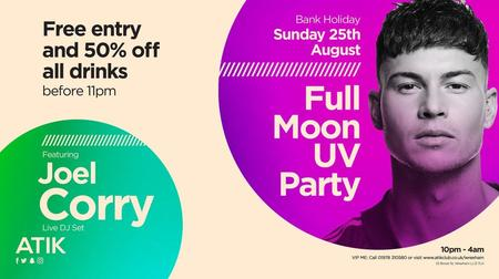 Full Moon UV Party ft. Joel Corry