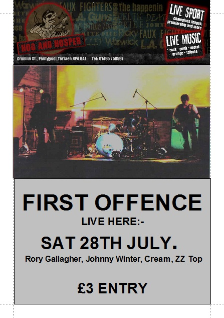 FIRST OFFENCE @ The Hog and Hosper