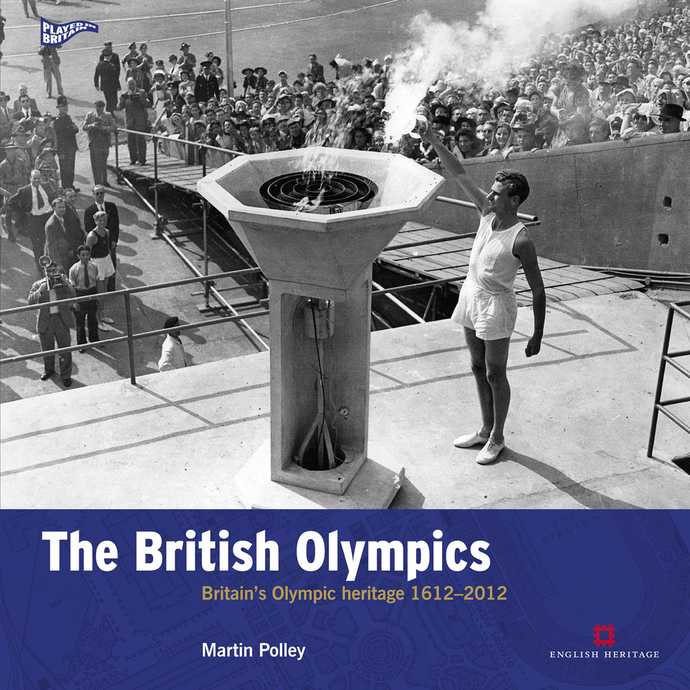 The British Olympics: Britain's Olympic Heritage 1612-2012