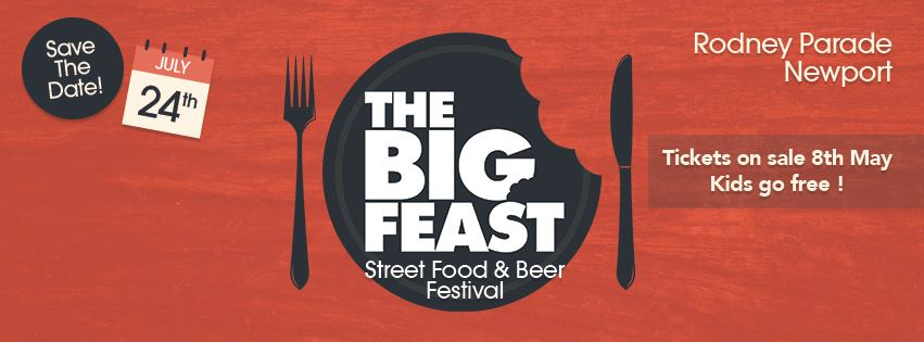 The Big Feast - Newport Street Food and Beer Festival
