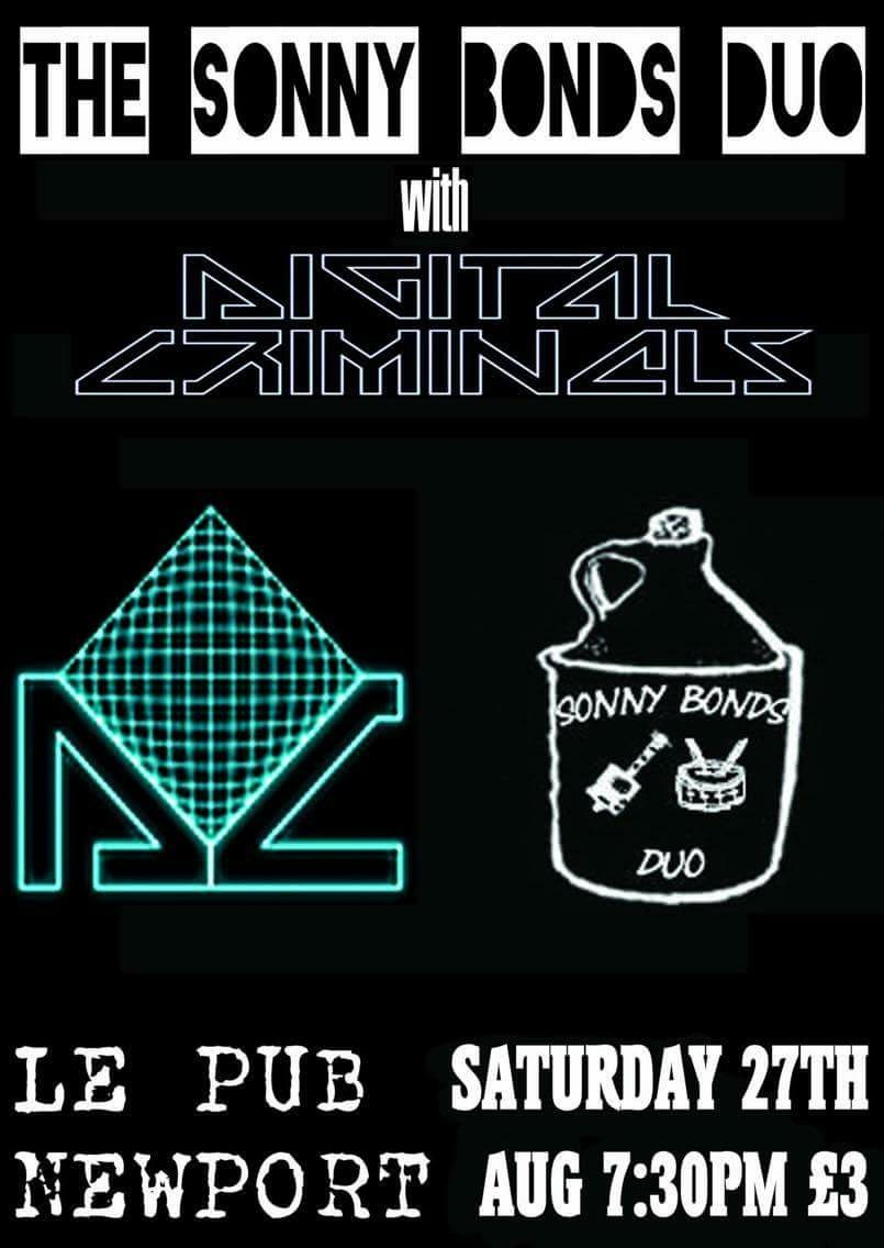 The Sonny Bonds Duo and Digital Criminals Live