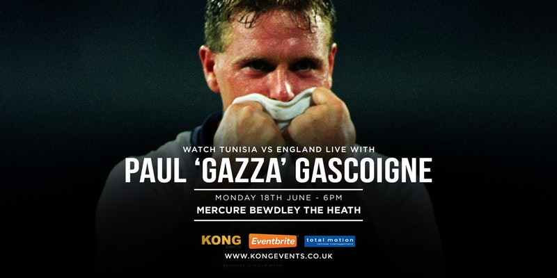 "Watch Tunisia vs England Live with Paul ""Gazza"" Gascoigne"