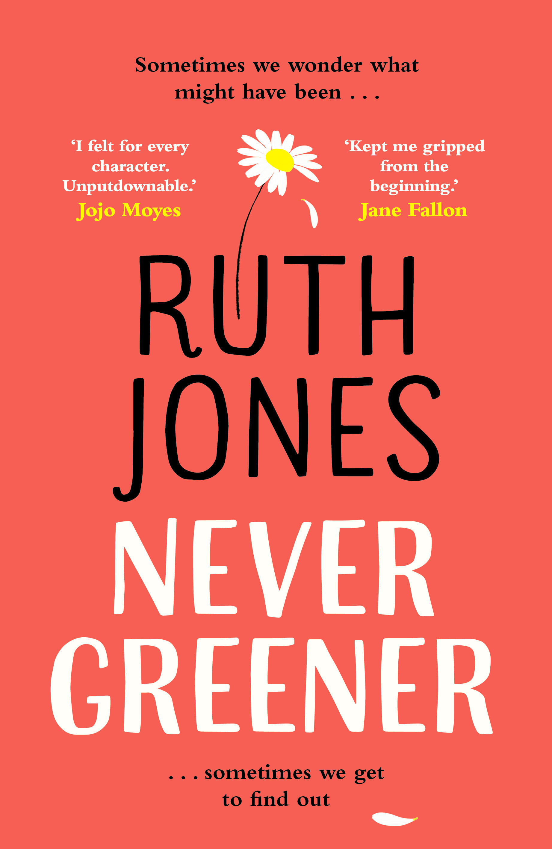 Book Cover Handout of Never Greener by Ruth Jones. See PA Feature BOOK Reviews. Picture credit should read: PA Photo/Bantam Press. WARNING: This picture must only be used to accompany PA Feature BOOK Reviews.