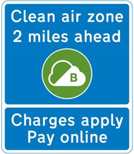 South Wales Argus: An example of what a sign in a Clean Air Zone looks like